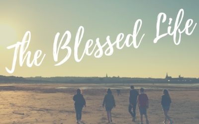 The Blessed Life Part 2 | Ben Ritchie