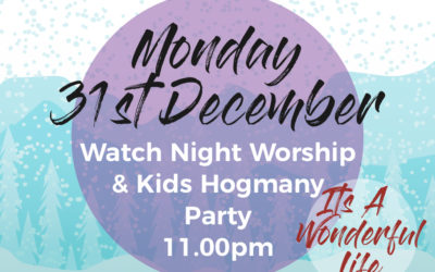 Watch Night Worship & Kids Hogmanay Party